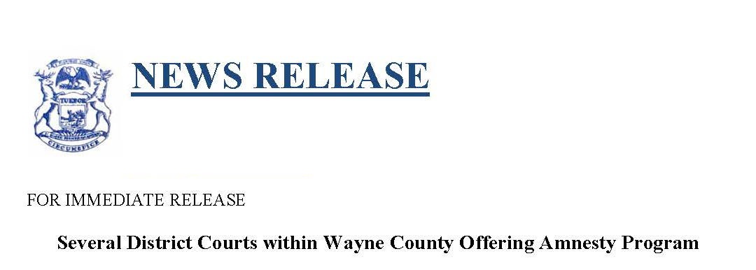 District Courts within Wayne County Offering Amnesty Program