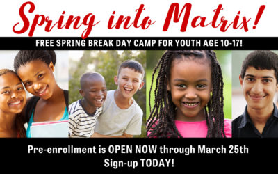 Spring into Matrix! FREE spring break day camp for youth